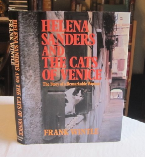 9780285628953: Helena Sanders and the Cats of Venice: The Story of a Remarkable Woman