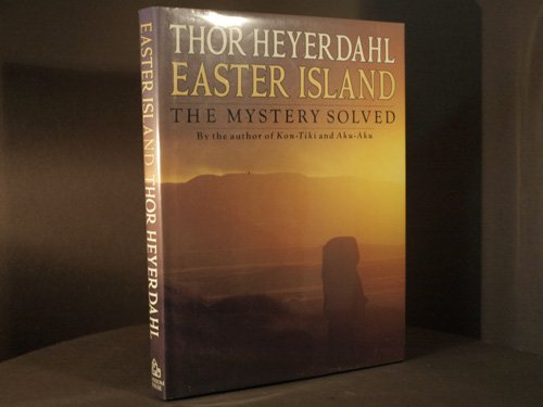 9780285629462: Easter Island: The Mystery Solved