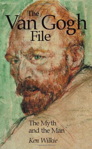 The Van Gogh File: A Journey of: Wilkie, Kenneth