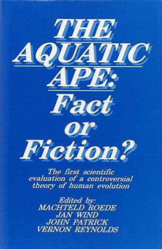 Aquatic Ape-Fact Or Fiction?: No Author
