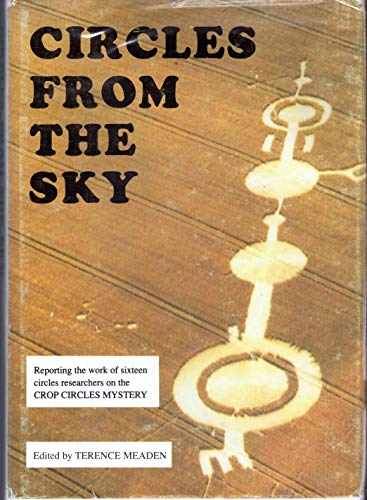 Circles from the Sky: Conference Proceedings: Meaden, George Terence