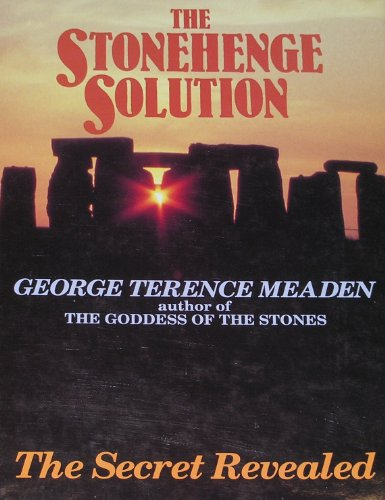9780285630574: The Stonehenge Solution: Sacred Marriage and the Goddess