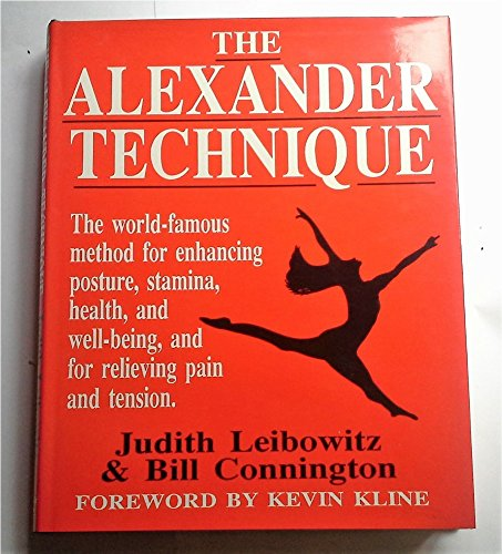 9780285630635: The Alexander Technique