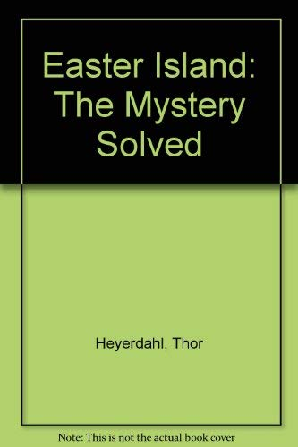9780285631137: Easter Island: The Mystery Solved