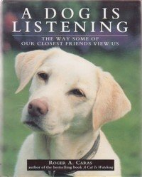 9780285631182: Dog is Listening: The Way Some of Our Closest Friends View Us