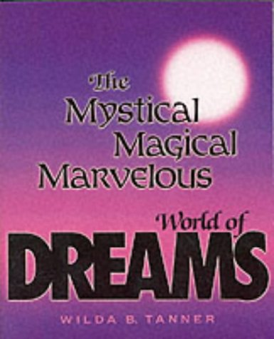9780285631298: Mystical Magical Marvelous World of Dreams
