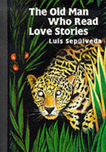 9780285631304: The Old Man Who Read Love Stories