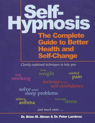 9780285631366: Self-Hypnosis: The Complete Guide to Better Health and Self-change