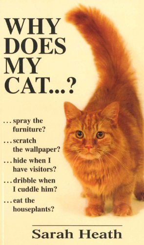 9780285631472: Why Does My Cat . . . ? (Why Does My . . . ? series)