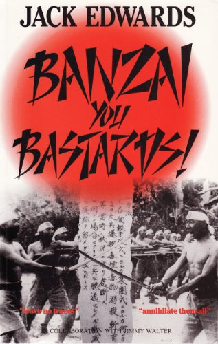 9780285631786: Banzai, You Bastards!