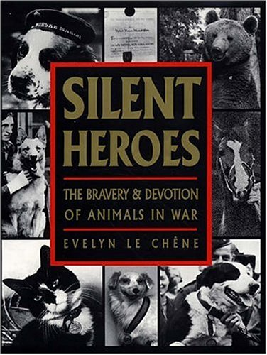 9780285632141: Silent Heroes: An Animals' Roll of Honour