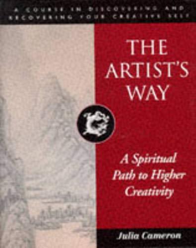 9780285632202: The Artist's Way: A Spiritual Path to Higher Creativity