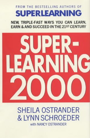 9780285632479: Superlearning 2000: New Triple-fast Ways You Can Learn, Earn and Succeed in the 21st Century
