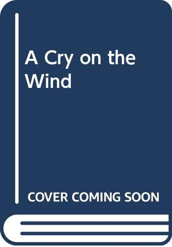 9780285632578: A Cry on the Wind