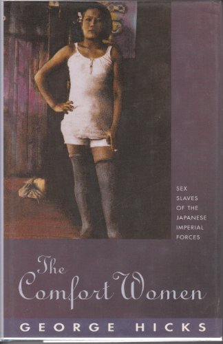 9780285632592: The Comfort Women: Sex Slaves of the Japanese Imperial Forces