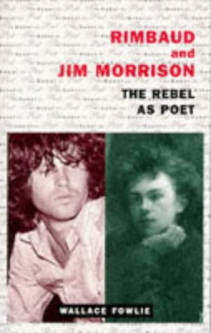 9780285632677: Rimbaud and Jim Morrison: The Rebel as Poet