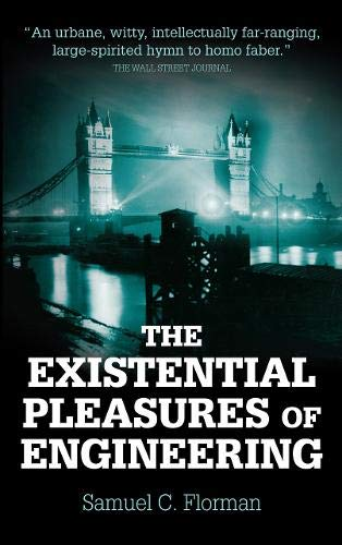 9780285632875: The Existential Pleasures of Engineering