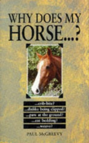 9780285633124: Why Does My Horse...?