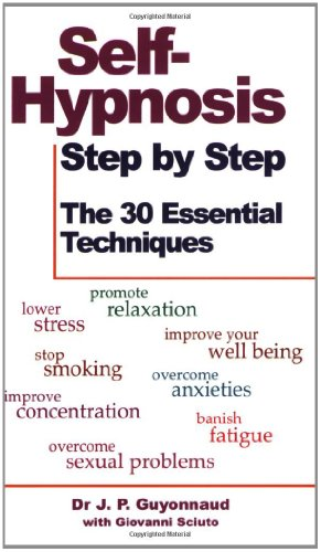 9780285633247: Self-Hypnosis Step by Step: The 30 Essential Techniques