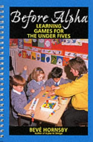 9780285633278: Before Alpha: Learning Games for the Under Fives (Human horizons)