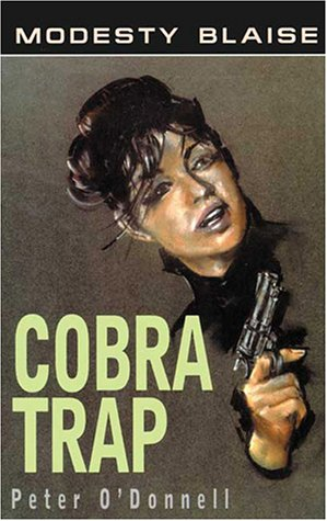 Cobra Trap (Modesty Blaise series): O'Donnell, Peter