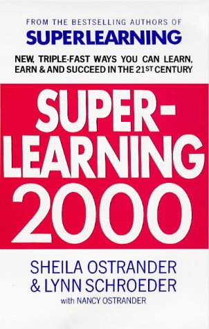 9780285633469: Superlearning 2000: New Triple-fast Ways You Can Learn, Earn and Succeed in the 21st Century