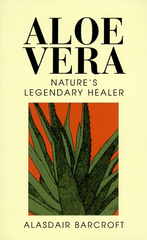 9780285633520: Aloe Vera: Nature's Legendary Healer