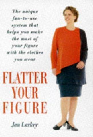 9780285633698: Flatter Your Figure
