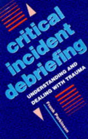 9780285633728: Critical Incident Debriefing