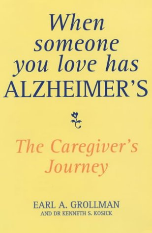 9780285633735: When Someone You Love Has Alzheimer's