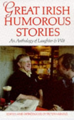 9780285633742: Great Irish Humorous Stories: An Anthology of Laughter and Wit (Irish anthology series)