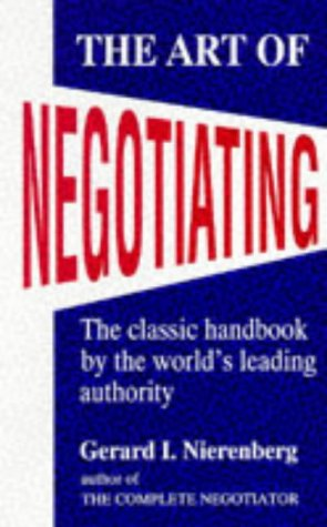 9780285633780: The Art of Negotiating: Psychological Strategies for Gaining Advantageous Bargains