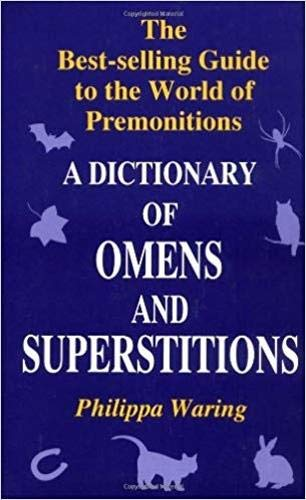 9780285633964: A Dictionary of Omens and Superstitions
