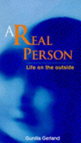 9780285633988: A Real Person: Life on the Outside