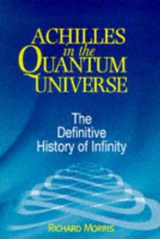9780285634398: Achilles in the Quantum Universe: The Definitive History of Infinity.