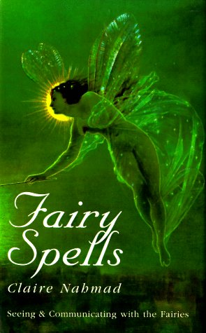 Fairy Spells (Past Times/Historical Collections Only) (9780285634596) by Claire Nahmad