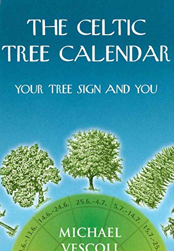 9780285634633: The Celtic Tree Calendar: Your Tree Sign and You