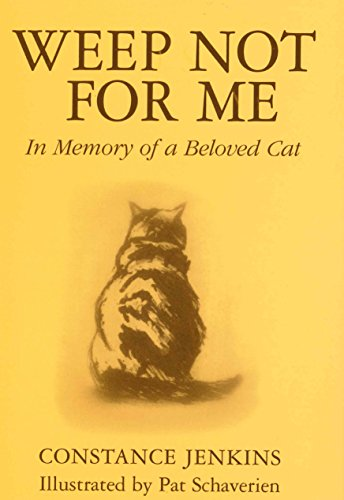 9780285634923: Weep Not for Me: In Memory of a Beloved Cat