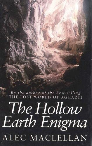 Hollow Earth Enigma (Mysteries of the Universe): Maclellan, Alec