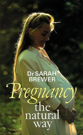 9780285635111: Pregnancy the Natural Way