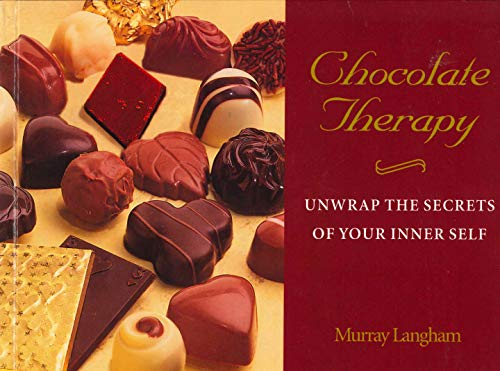 9780285635234: Chocolate Therapy: Unwrap the Secrets of Your Inner Self