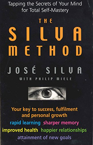 9780285635418: Silva Method: Tapping the Secrets of Your Mind for Total Self-mastery