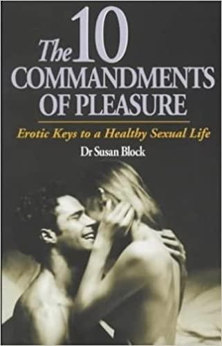 9780285635548: 10 Commandments of Pleasure: Erotic Keys to a Healthy Sexual Life