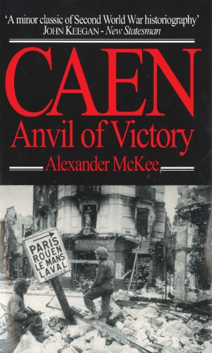 9780285635593: Caen: Anvil of Victory