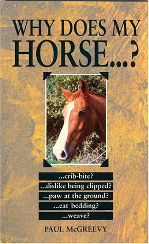 9780285635623: Why Does My Horse.? (Why Does My ? Series)