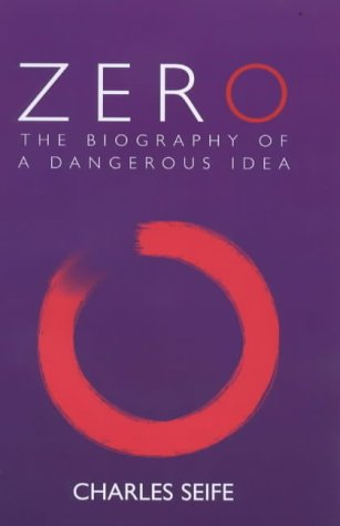 9780285635869: Zero: The Biography of a Dangerous Idea