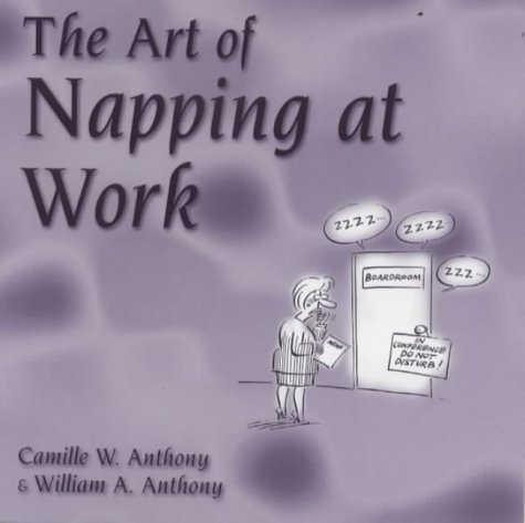 9780285635913: The Art of Napping at Work