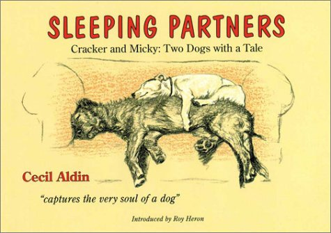 Sleeping Partners: Cracker and Micky: Two Dogs with a Tale (Cracker and Micky, the Stars of Cecil Aldin's Gallery) (0285635921) by Cecil Aldin