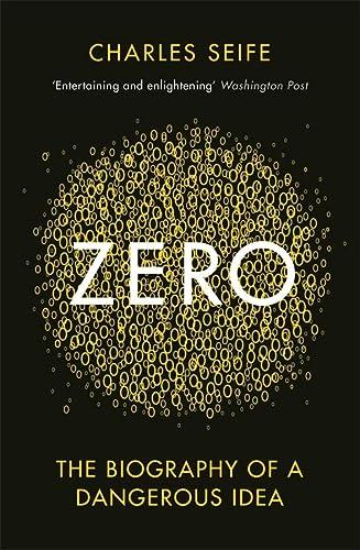 9780285635944: Zero: The Biography of a Dangerous Idea