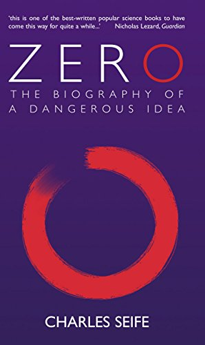 Zero: The Biography of a Dangerous Idea (0285635948) by Charles Seife